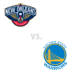 New Orleans Pelicans at Golden State Warriors