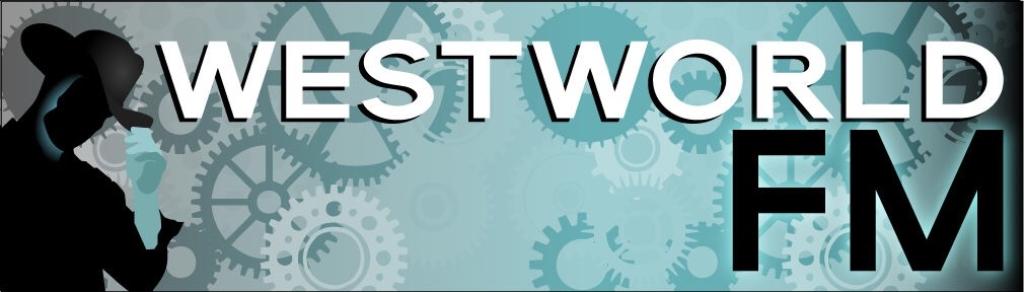 Westworld FM