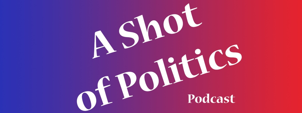 A Shot of Politics