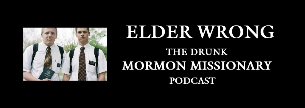 The Drunk Mormon Missionary