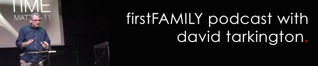 firstFAMILY Podcast