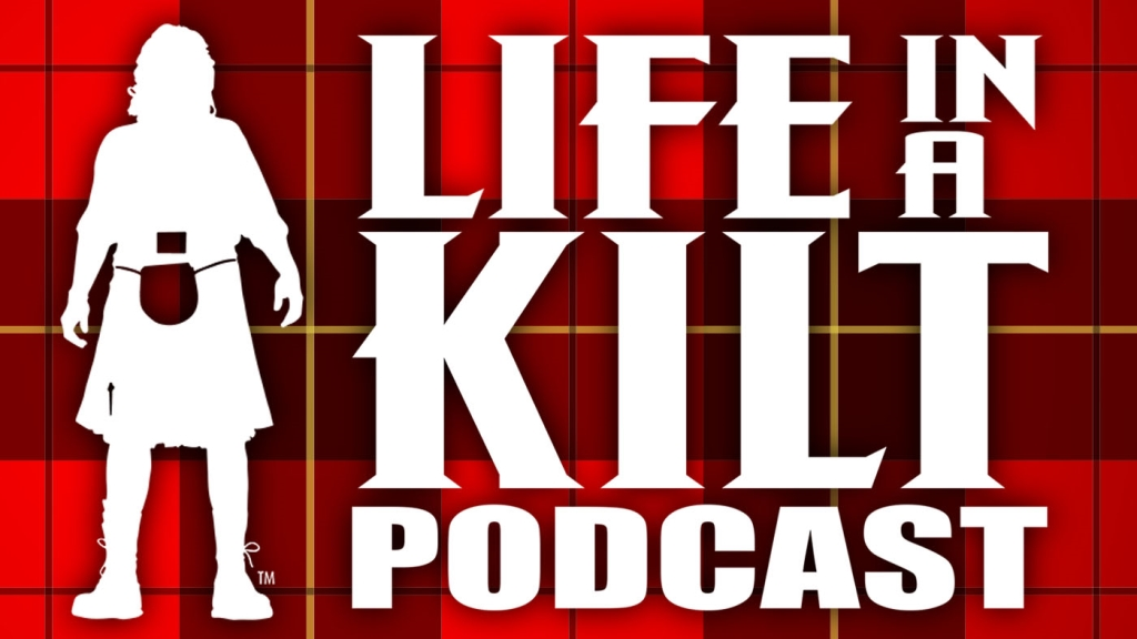 Life In A Kilt Podcast