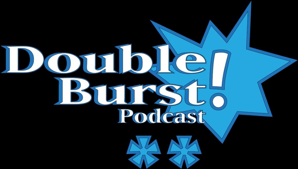 Double Burst