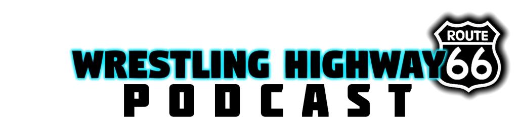 WrestlingHighway Podcast