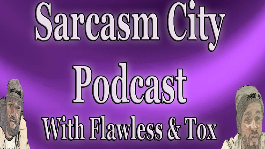 Sarcasm City Podcast