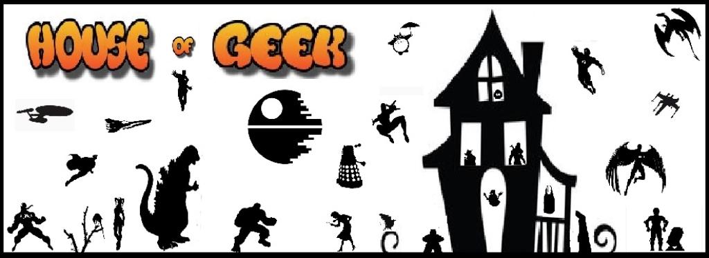 House of Geek