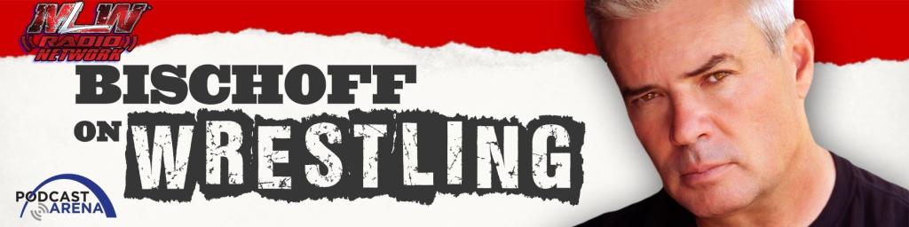 Bischoff on Wrestling