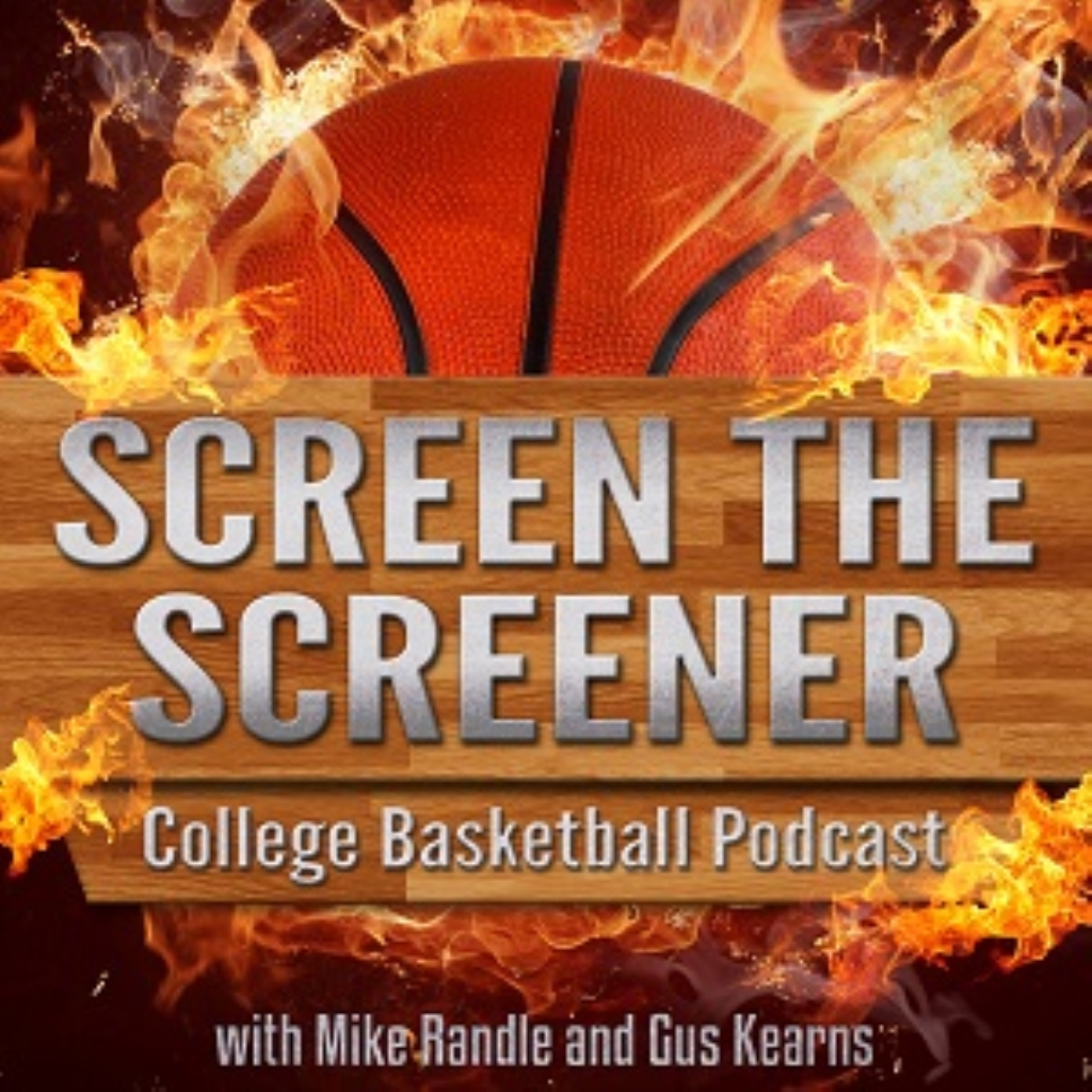 Screen The Screener College Basketball Podcast