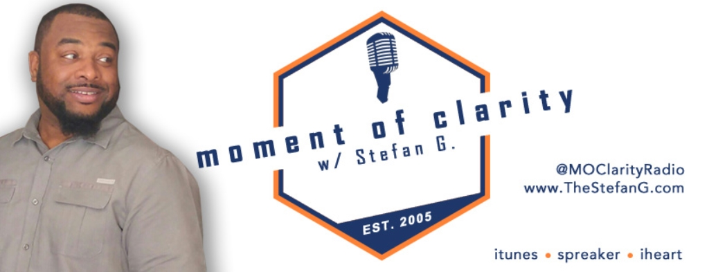 Moment of Clarity with Stefan G.