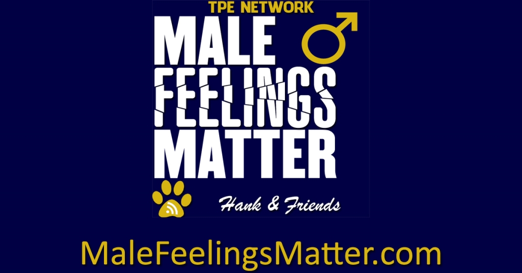 Male Feelings Matter