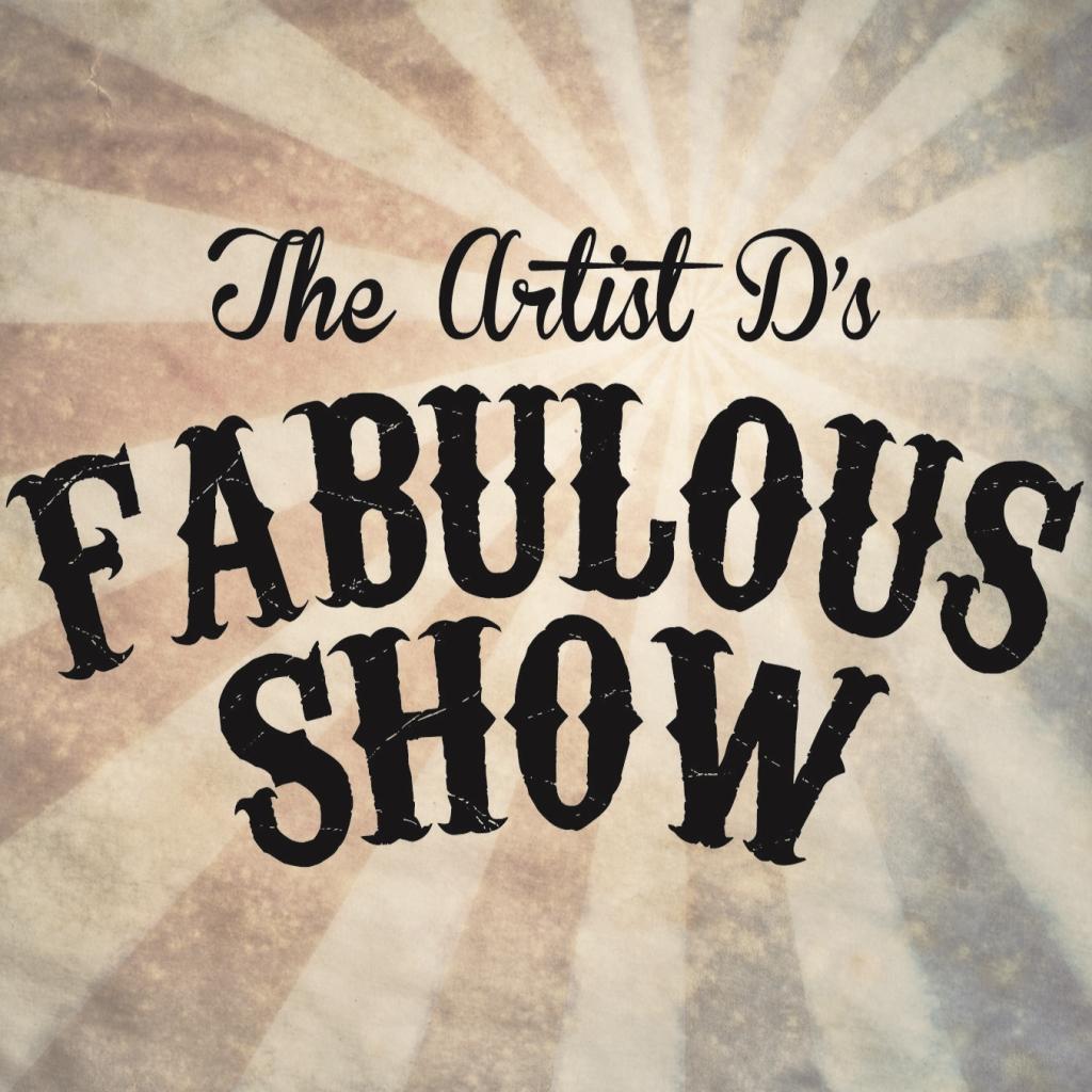The Artist D's Fabulous Show