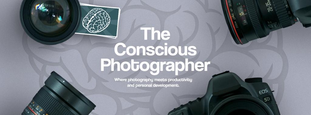 The Conscious Photographer