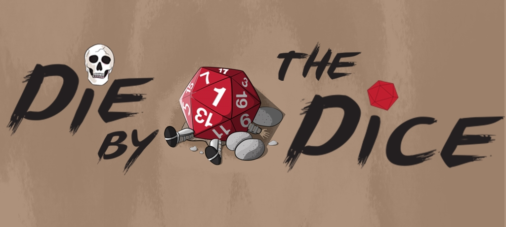 Die by the Dice