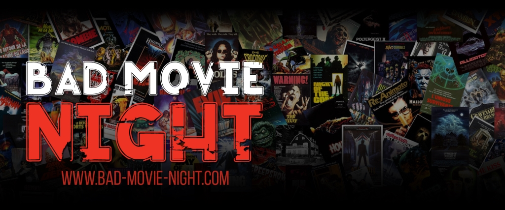 Bad Movie Night Podcast
