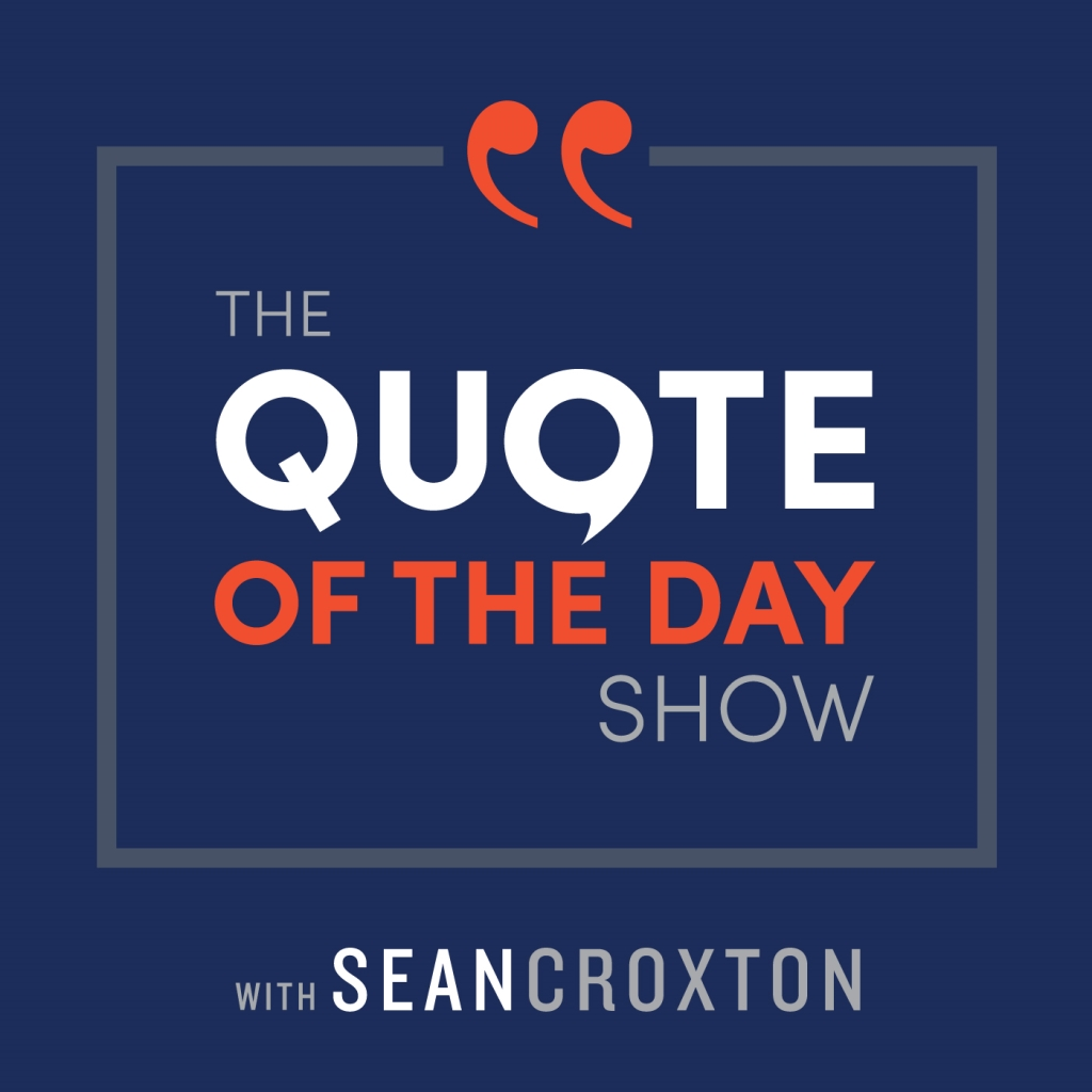 The Quote of the Day Show
