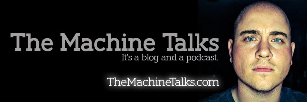 The Machine Talks