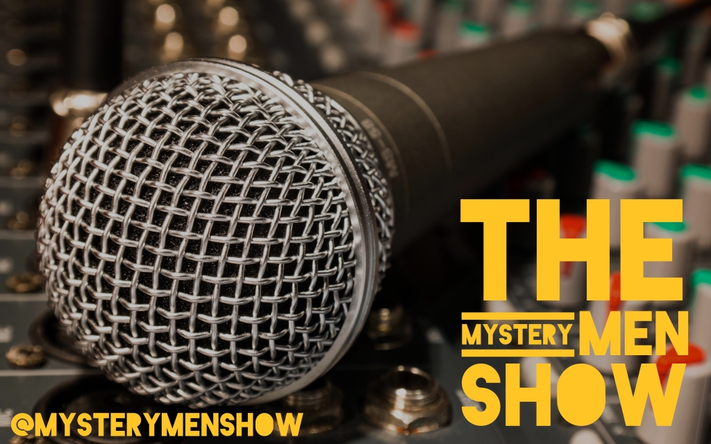 The Mystery Men Show