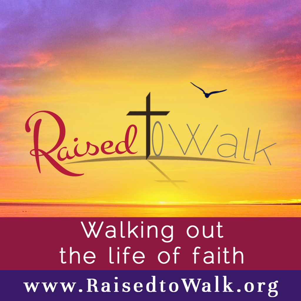 The Raised to Walk Podcast