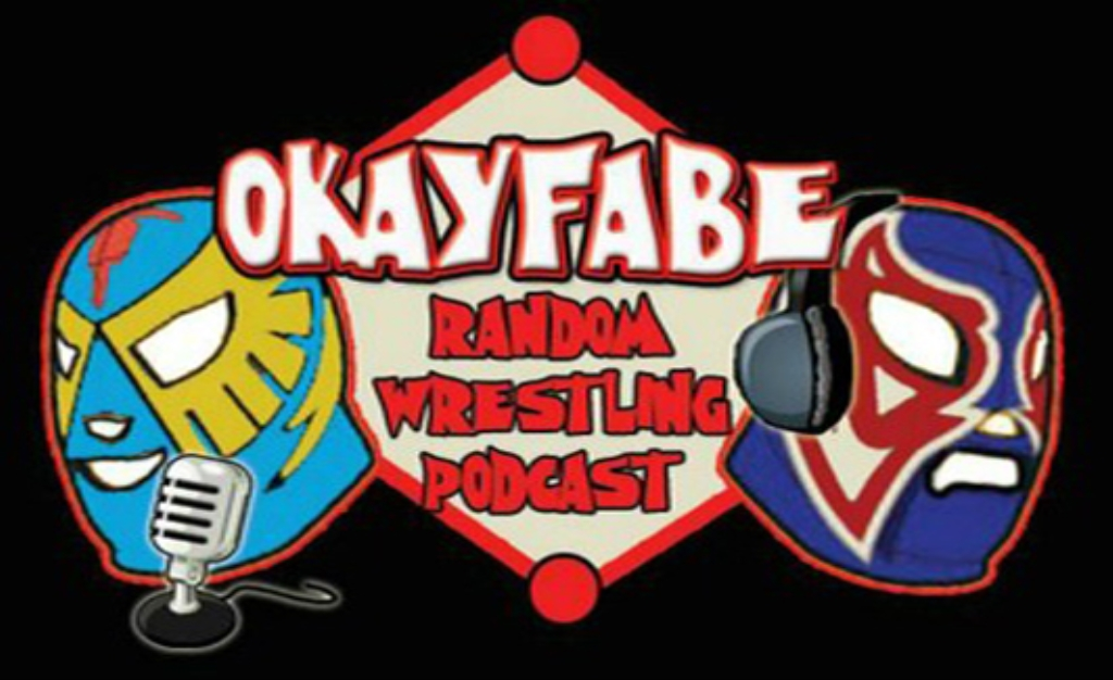 OKayFabe Random Wrestling Podcast