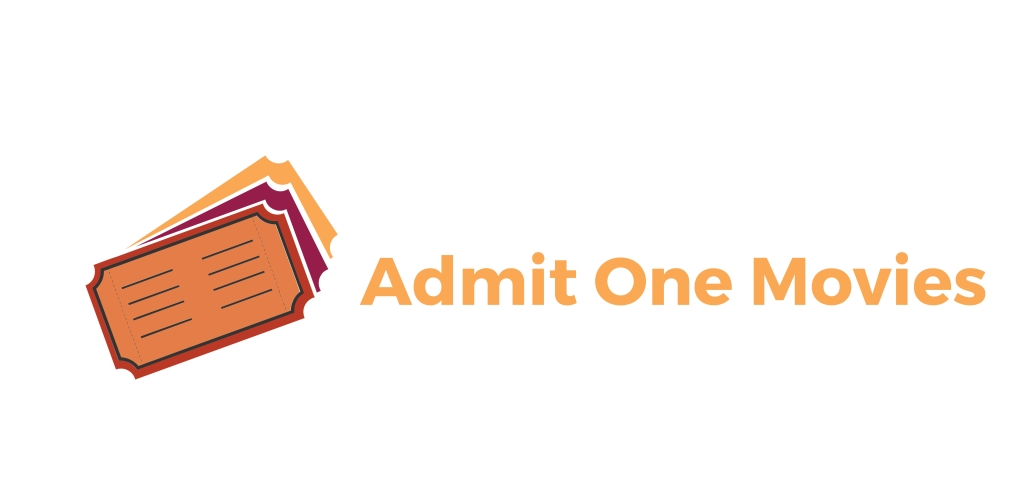 Admit One Movies