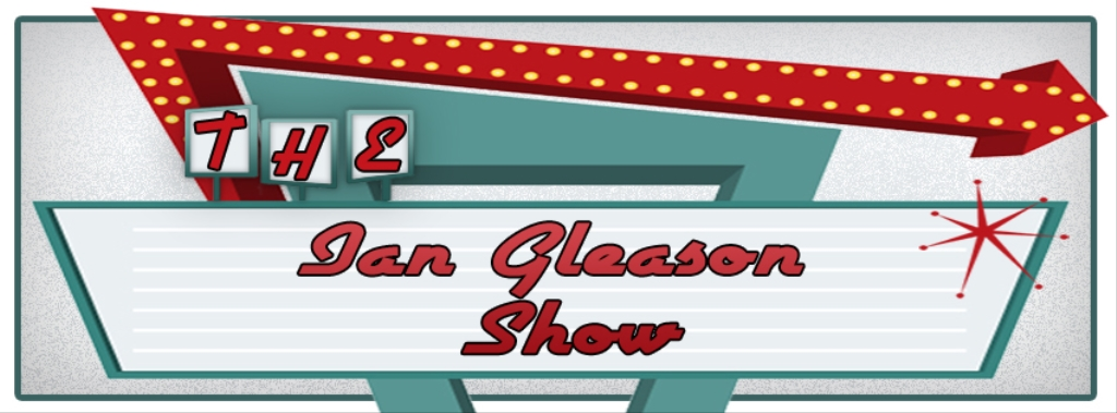 The Ian Gleason Show
