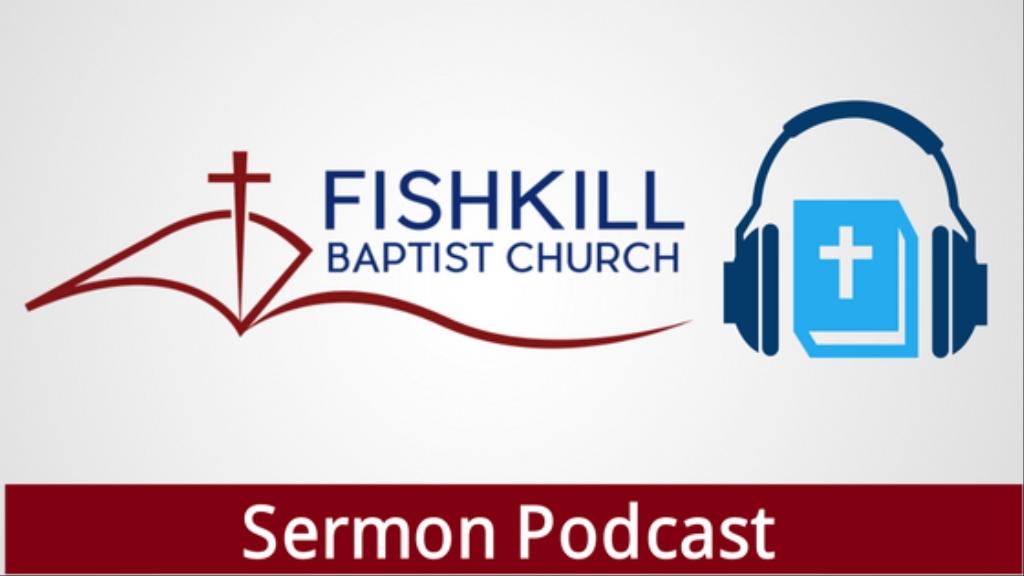 Fishkill Baptist Church Sermon Audio
