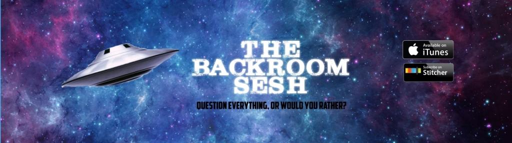 The Backroom Sesh