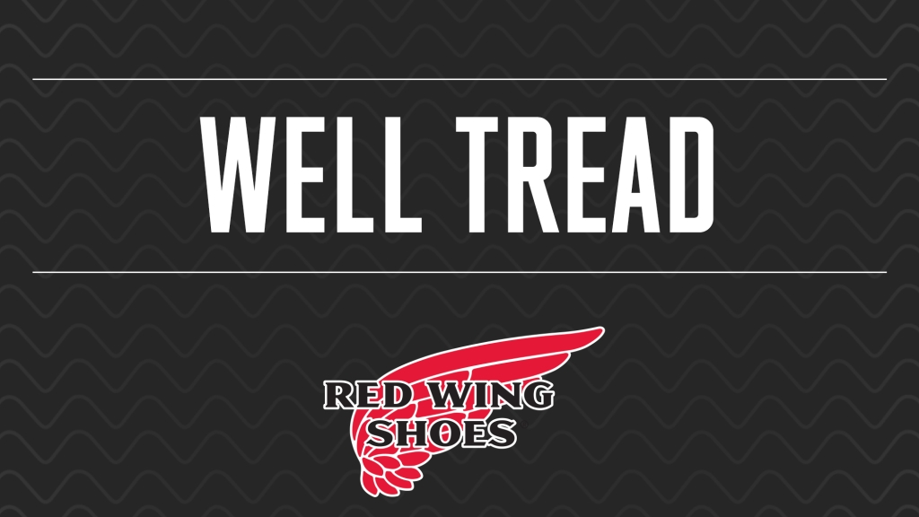 Well Tread - The Red Wing Shoes Podcast