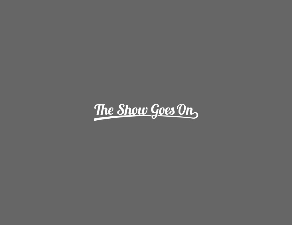 The Show Goes On Podcast