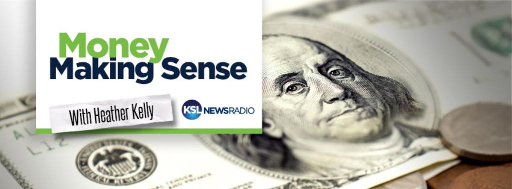 Money Making Sense, KSL Newsradio