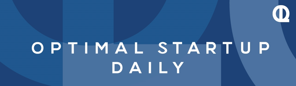 Optimal StartUp Daily: Entrepreneurship | Small Business | Freelancing | Side Hustle