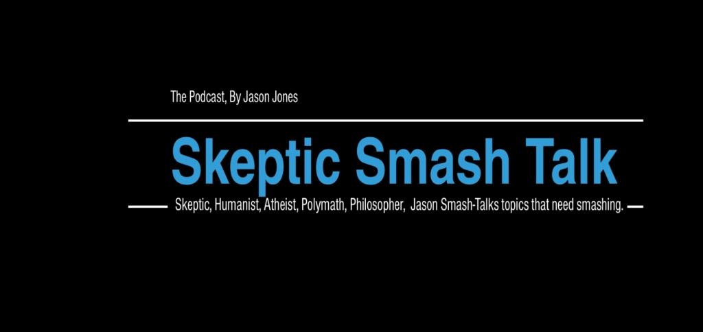 Skeptic Smash Talk