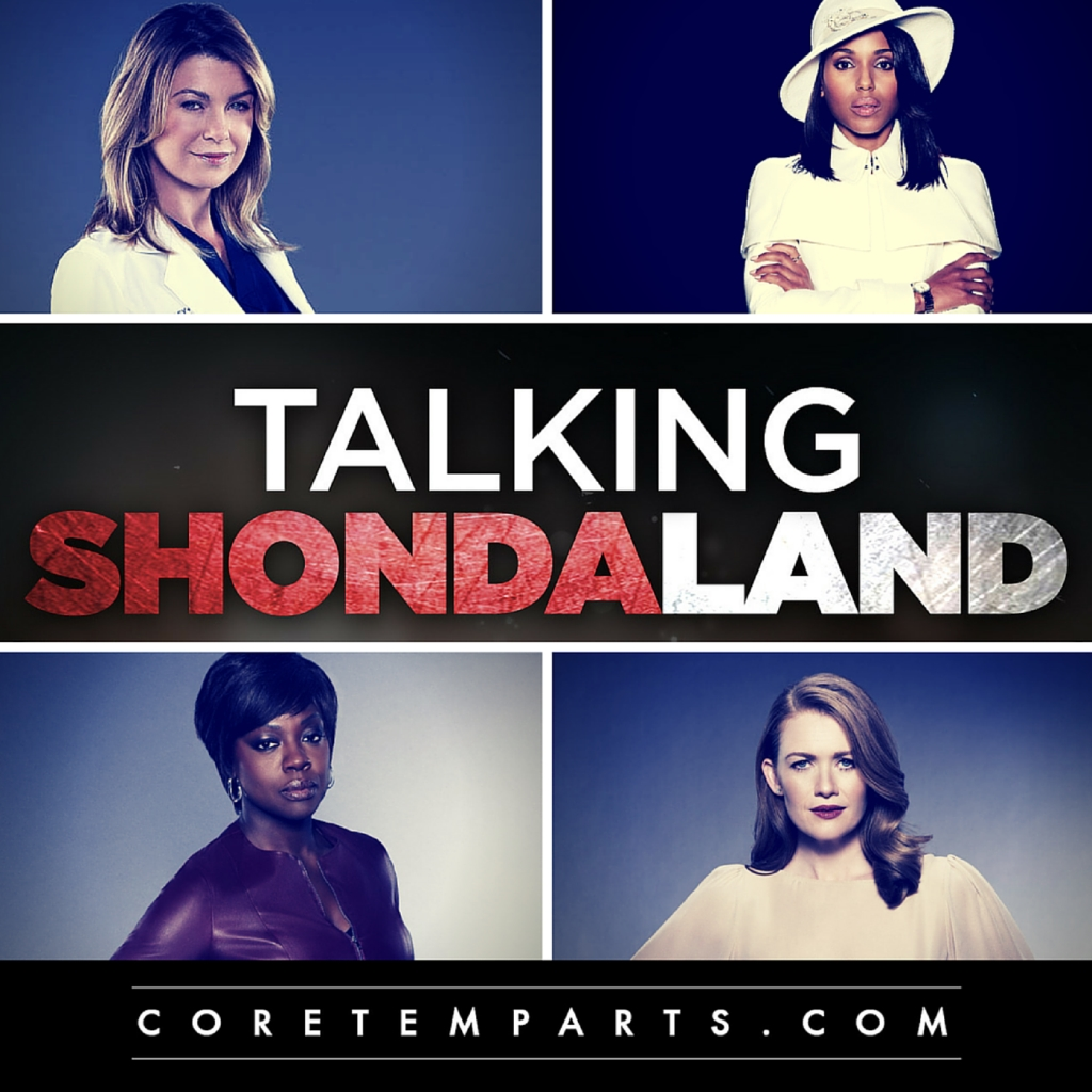 Talking Shondaland - A Grey's Anatomy, Scandal, How To Get Away With Murder & The Catch Podcast