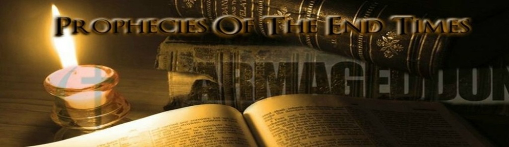 Prophecies Of The End Times