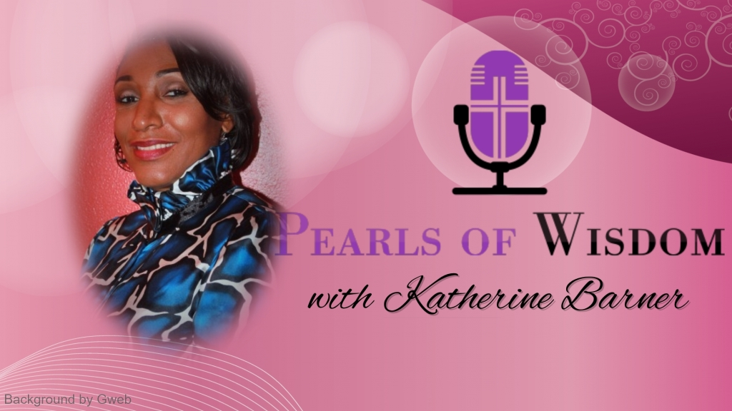 The Pearls of Wisdom Show with Katherine Barner