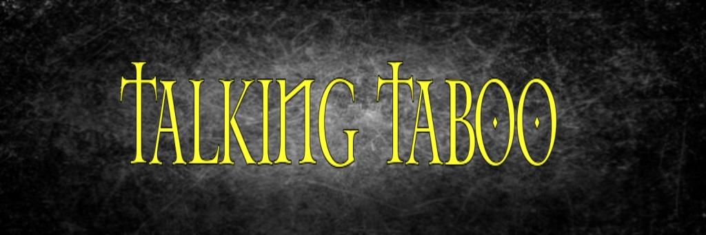 Talking Taboo FX