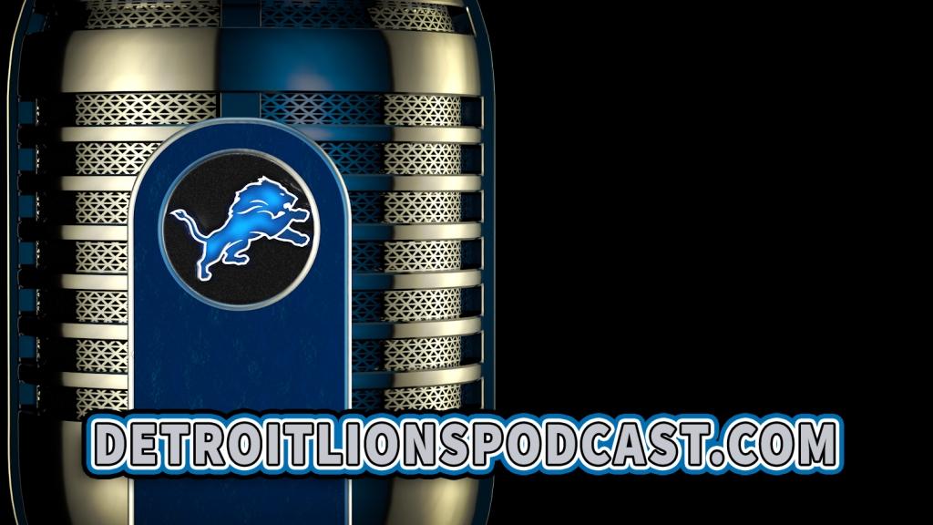 The Detroit Lions Podcast