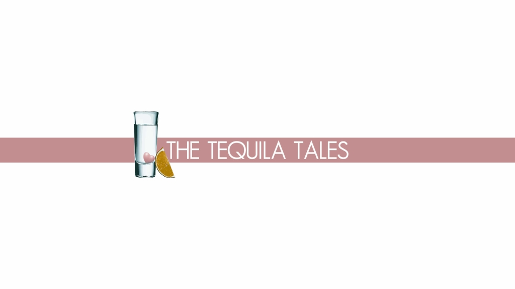 The Tequila Tales Unleashed