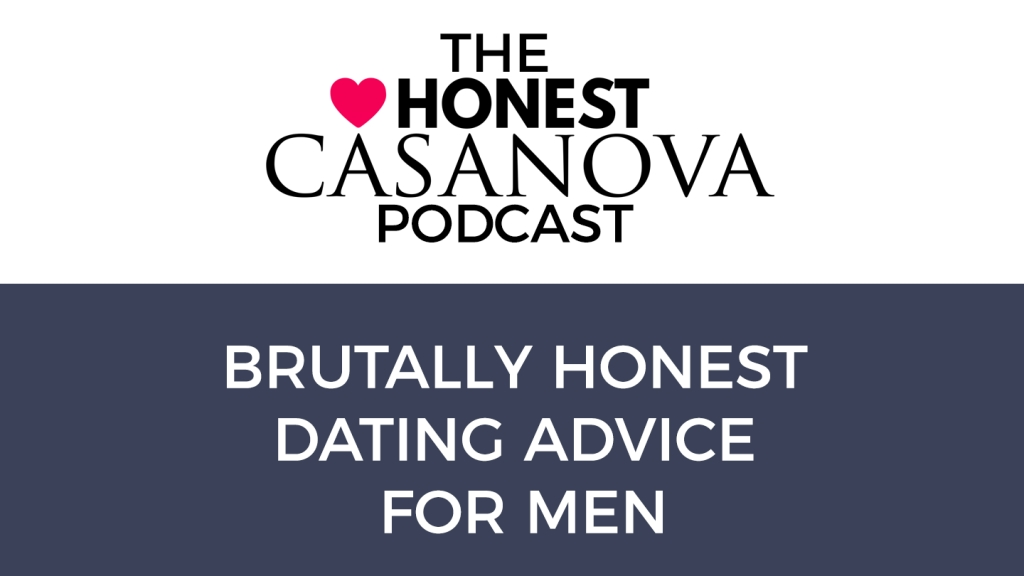 The Honest Casanova Podcast