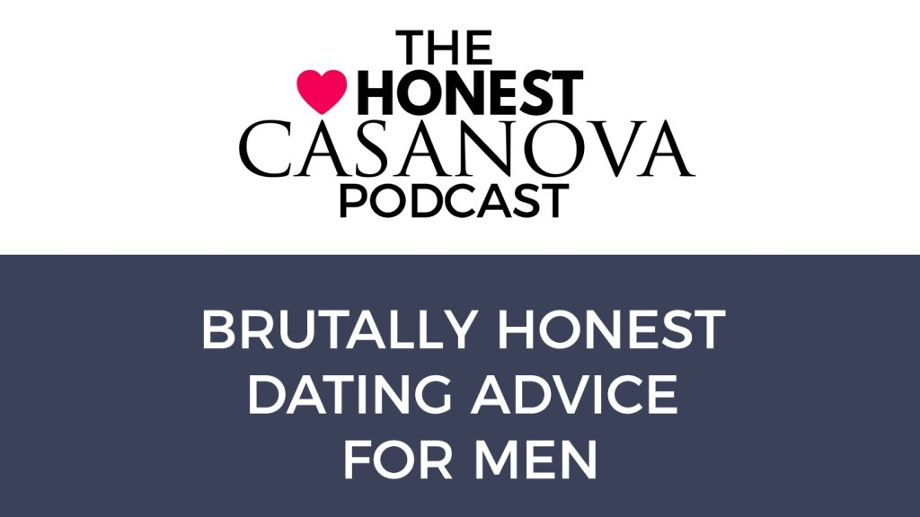 The Honest Casanova Podcast