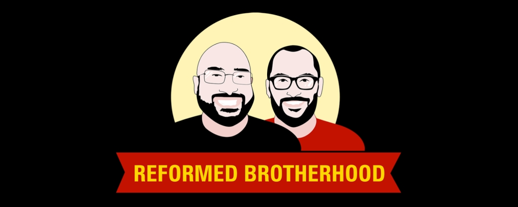 The Reformed Brotherhood