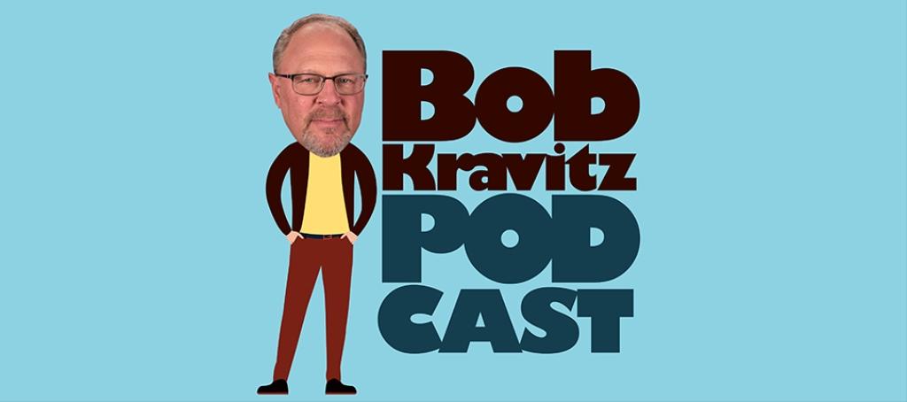 The Bob Kravitz Podcast