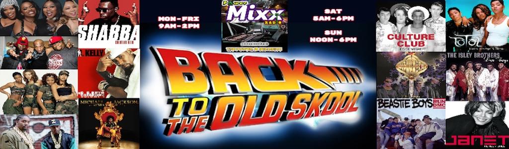 Back-N-Da Days 101 on PowerMixx Radio