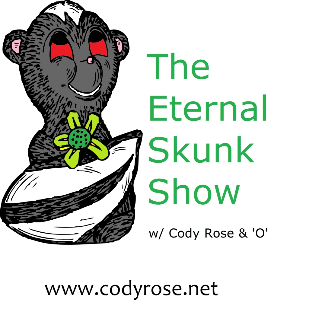 The Eternal Skunk Show