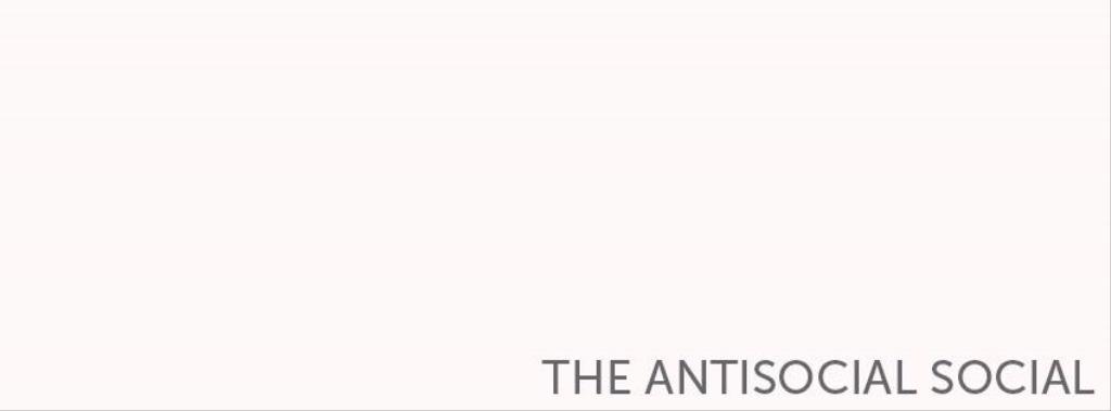 The AntiSocial Social