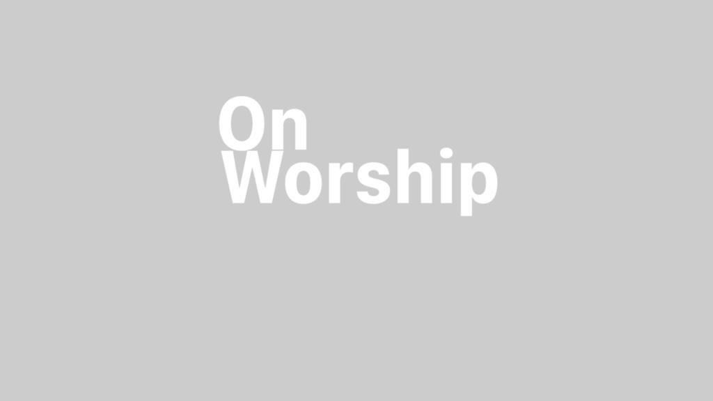 On Worship