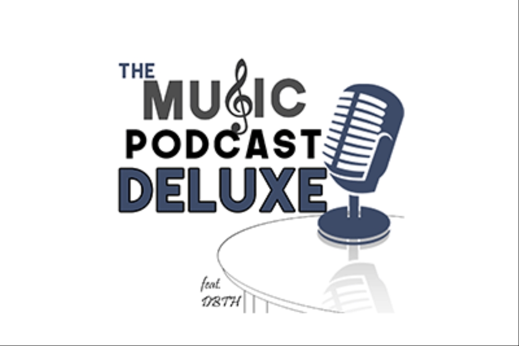 The Music Podcast Deluxe