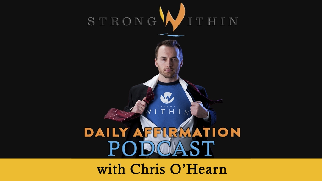 The Strong Within Daily Affirmation Podcast: Inspiration | Change | Confidence | Lifestyle Architect