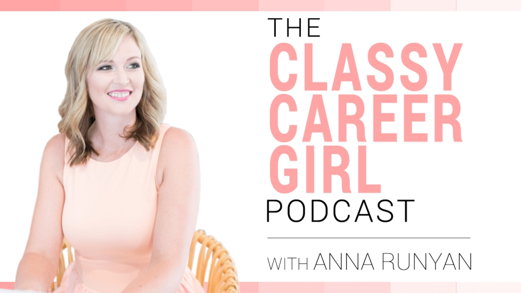 The Classy Career Girl Podcast