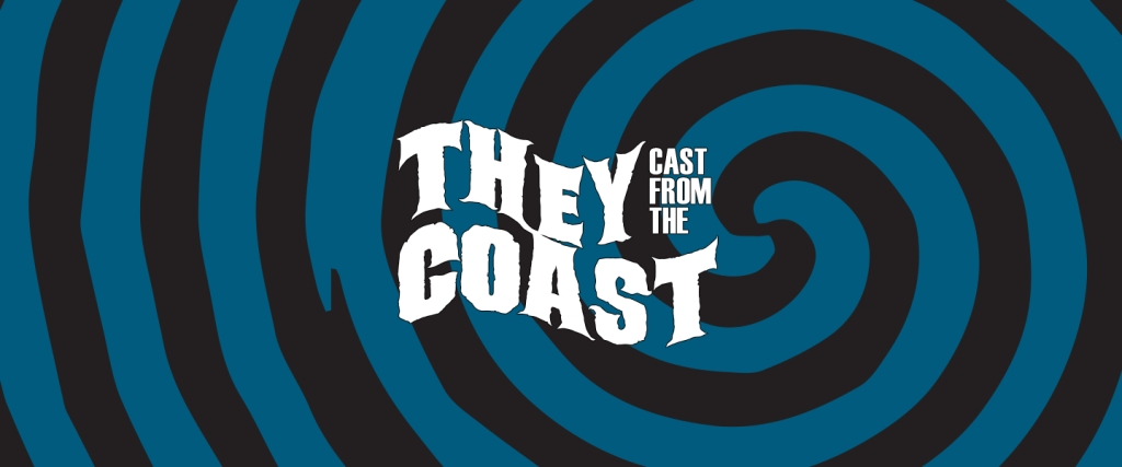 They Cast from the Coast